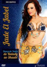 DVD. Dança do Ventre - do Balady ao Shaabi . Jade El Jabel