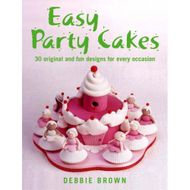 Easy Party Cakes (Debbie Brown)