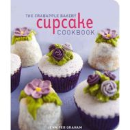 The Crabapple Bakery Cupcake Cookbook (Jennifer Graham)
