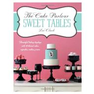 The Cake Parlour Sweet Tables (Zoe Clark)