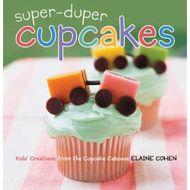 Super-Duper Cupckaes (Elaine Cohen)
