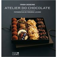 Atelier do Chocolate (Trish Deseine)