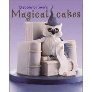Magical Cakes (Debbie Brown)