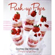Push-up Pops (Courtney Dial Whitmore)