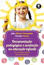 Livro Documentação Pedagógica e avaliação na Ed. Inft