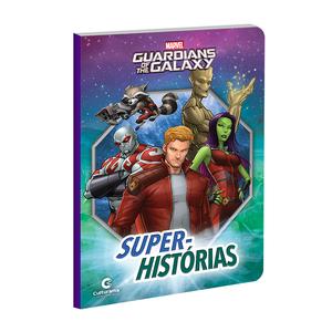 Super-Histórias Guardiões da Galáxia