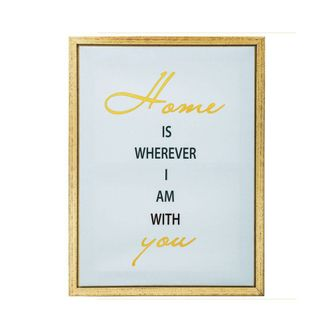 Quadro Canvas Home is Wherever I am With You