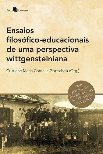 Ensaios filosófico-educacionais de uma perspectiva wittgensteiniana
