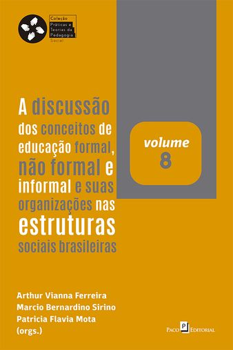 A discussão dos conceitos de educação formal, não formal e informal e suas organizações nas estruturas sociais brasileiras