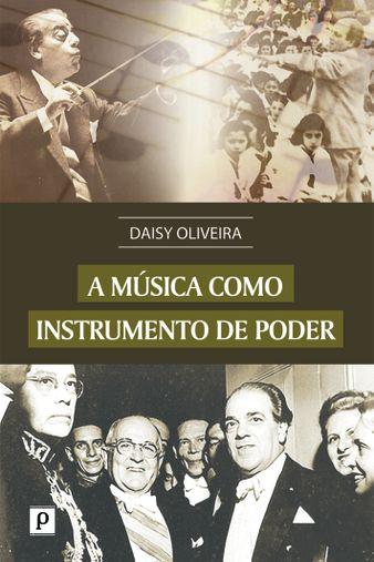 A música como instrumento de poder