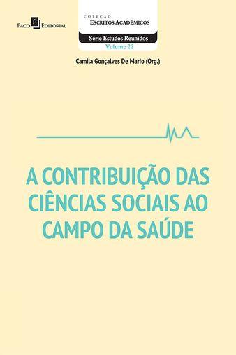 A Contribuição das Ciências Sociais ao Campo da Saúde