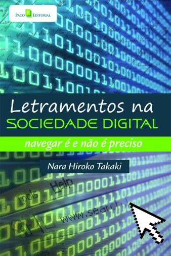 Letramentos na sociedade digital