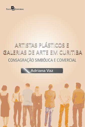 Artistas Plásticos e Galerias de Arte em Curitiba