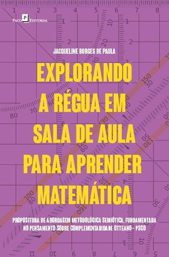 Explorando a Régua em Sala de Aula para Aprender Matemática