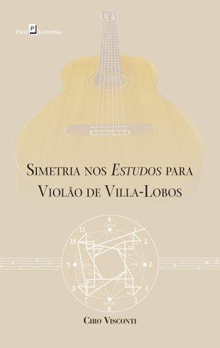 Simetria nos Estudos para Violão de Villa-Lobos