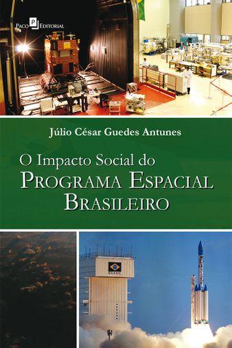 O Impacto Social do Programa Espacial Brasileiro