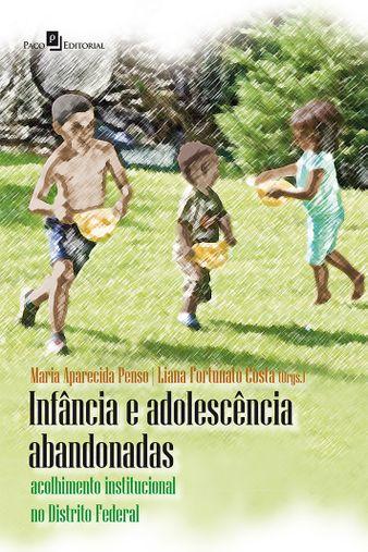 Infância E Adolescência Abandonadas