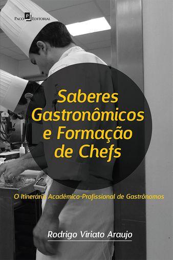 Saberes Gastronômicos e Formação de Chefs