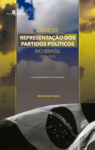 Crise de Representação dos Partidos Políticos no Brasil (2000 a 2015)
