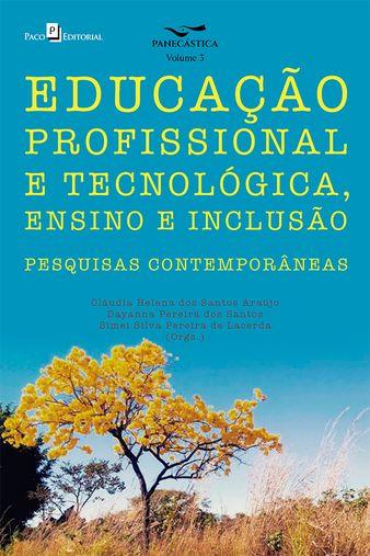 Educação Profissional e Tecnológica, Ensino e Inclusão