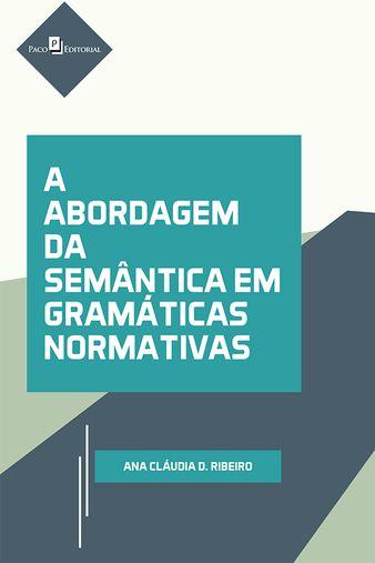 A Abordagem da Semantica em Gramaticas Normativas