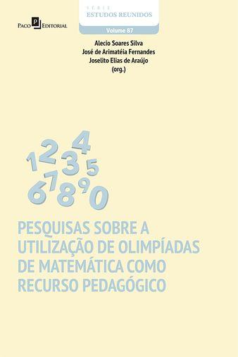 Pesquisas sobre a utilização de olimpíadas de matemática como recurso pedagógico
