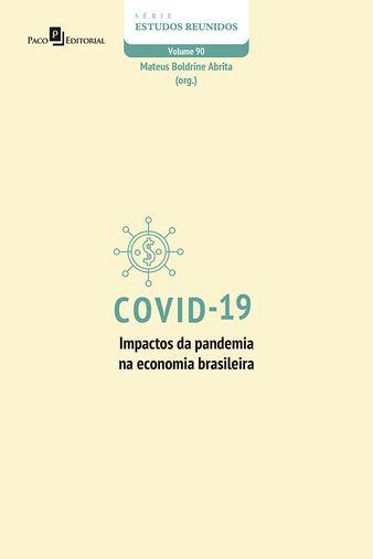 Covid-19 - impactos da pandemia na economia brasileira
