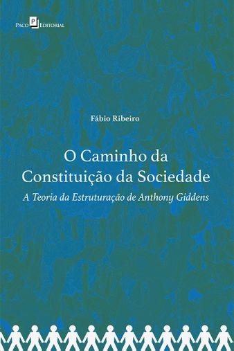 O Caminho da Constituição da Sociedade