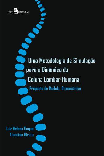 Metodologia de Simulação para a Dinâmica da Coluna Lombar Humana