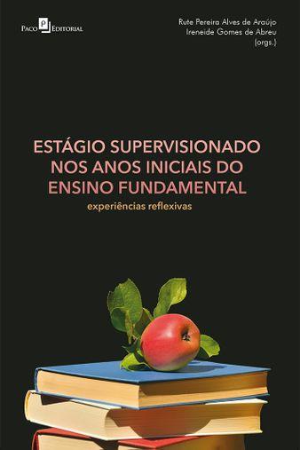 Estágio Supervisionado nos Anos Iniciais do Ensino Fundamental
