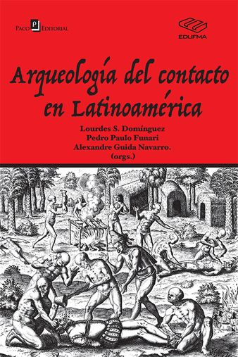 Arqueología Del Contacto En Latinoamérica
