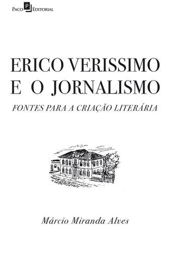 Erico Verissimo e o Jornalismo