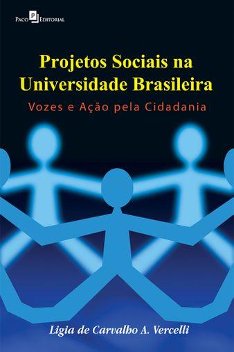 Projetos Sociais na Universidade Brasileira