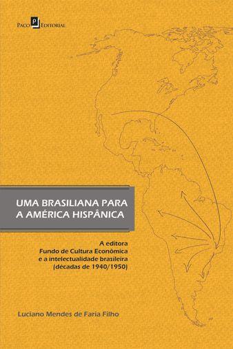 Uma brasiliana para América Hispânica