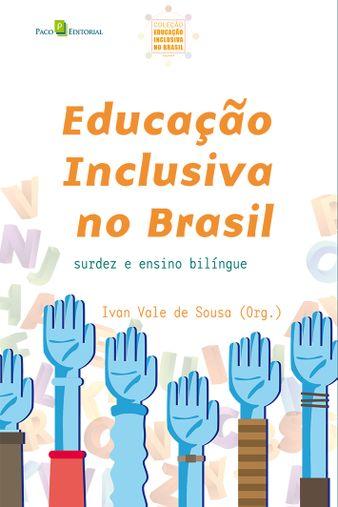 Educação Inclusiva no Brasil (vol. 04)