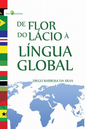 De Flor Do Lácio a Língua Global
