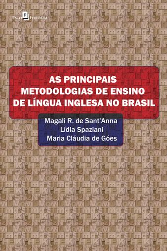 As principais metodologias de ensino de língua inglesa no Brasil