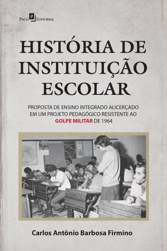 História de Instituição Escolar