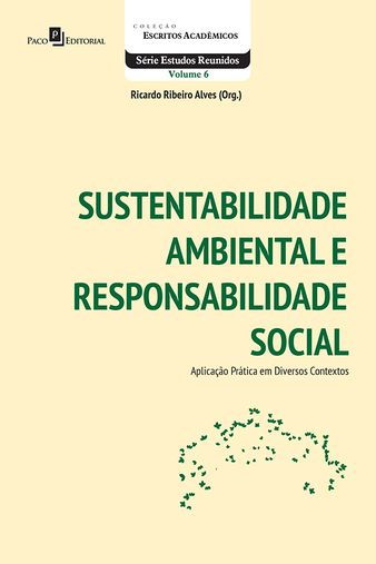 Sustentabilidade Ambiental e Responsabilidade Social