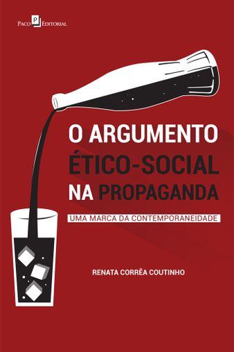 O Argumento Ético-Social na Propaganda