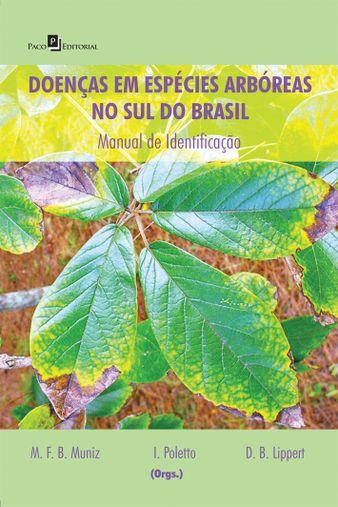 Doenças em Espécies Arbóreas no Sul do Brasil