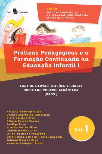 Práticas Pedagógicas e a Formação Continuada na Educação Infantil I