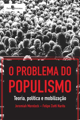 O Problema do Populismo