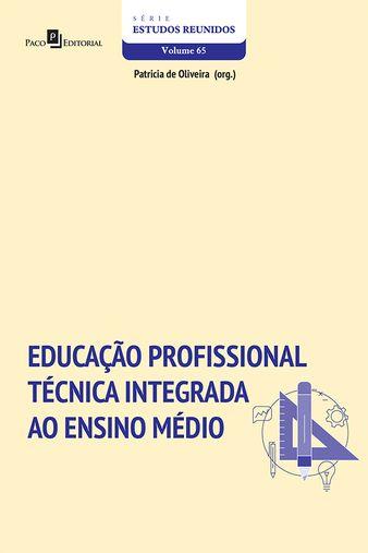 Educação Profissional Técnica Integrada ao Ensino Médio