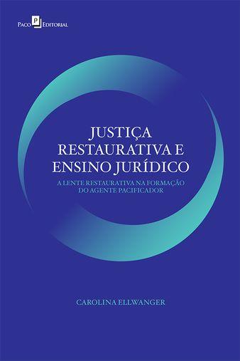 Justiça restaurativa e ensino jurídico