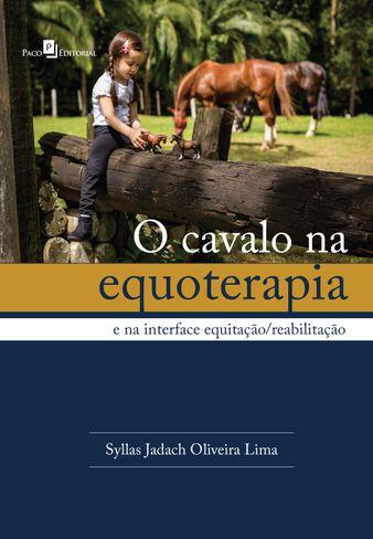 O Cavalo na Equoterapia