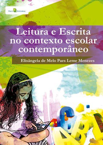 Leitura e Escrita no Contexto Escolar Contemporâneo