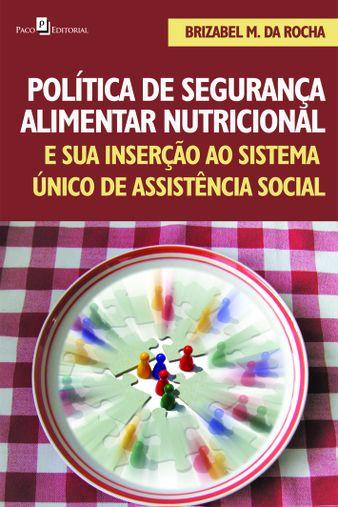 Política de segurança alimentar nutricional e sua inserção ao sistema único de assistência social