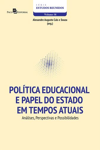 Política Educacional e Papel do Estado em Tempos Atuais