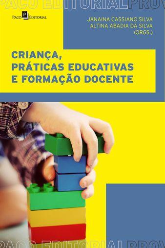 Criança, práticas educativas e formação docente